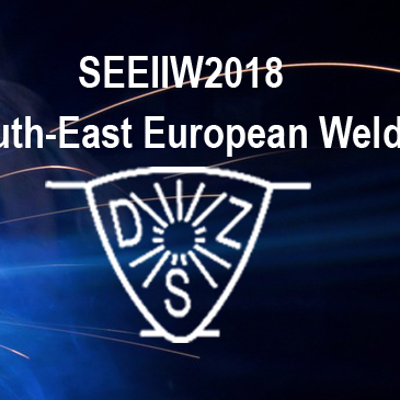 SEEIIW2018 The 4 th IIW South-East European Welding Congress